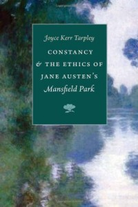 Constancy & the Ethics of Jane Austen's Mansfield Park