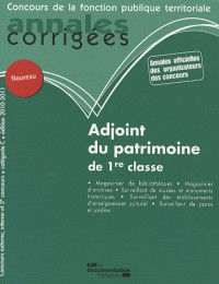Adjoint du Patrimoine de 1re Classe. Categorie C - Edition 2009-2010