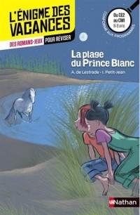 La plage du Prince Blanc - Cahier de vacances