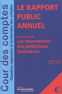 Le rapport public annuel 2010 de la Cour des comptes. 3 volumes