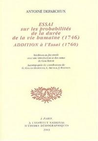 Essai sur les probalités de la durée de la vie humaine, 1746 : Additions à l'essai, 1760