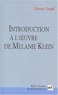 Introduction à l'oeuvre de Mélanie Klein