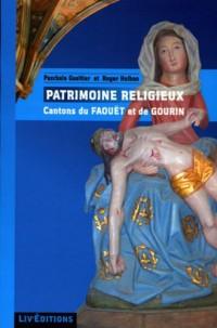 Patrimoine religieux, cantons de Gourin et du Faouët