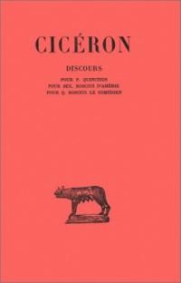 Discours, tome 1 : Pour Quinctius - Pour S, tome Roscius d'Amérie - Pour Q, tome Roscius le Comédien