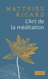 L'Art de la méditation - COLLECTOR [Poche]