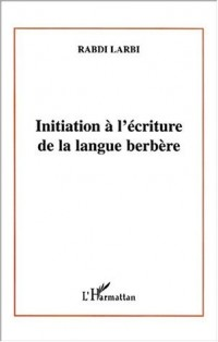 Initiation a l'écriture de la langue berbere