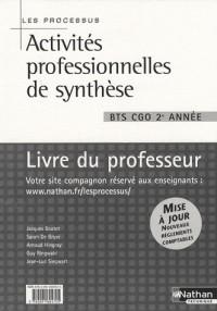 Activités professionnelles de synthèse BTS CGO 2e année : Livre du professeur