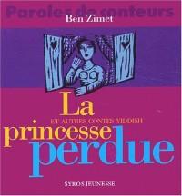 La Princesse perdue et autres contes Yiddish