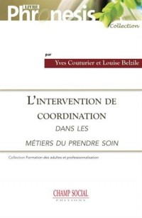 L'Intervention de Coordination Dans les Metiers du