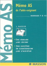 Mémo AS de l'aide-soignant : Modules 7 à 12