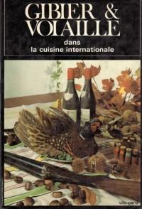 Gibier et volailles dans la cuisine internationale