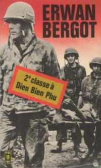Deuxieme classe a Dien Bien Phu