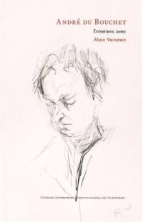 Entretiens d'André du Bouchet avec Alain Veinstein (1979-200)