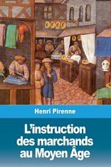 L'instruction des marchands au Moyen Âge