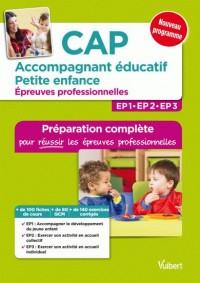 CAP Accompagnant éducatif petite enfance - Épreuves professionnelles - Préparation complète pour réussir les EP1, EP2 et EP3 - Conforme à la réforme