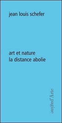Art et nature la distance abolie