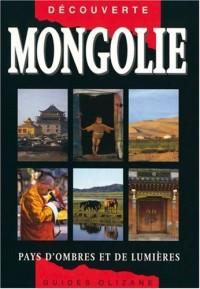 Mongolie : Pays d'ombres et de lumières