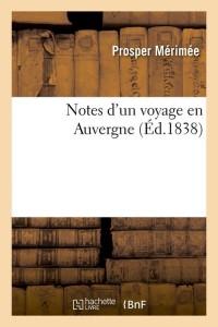 Notes d un Voyage en Auvergne  ed 1838