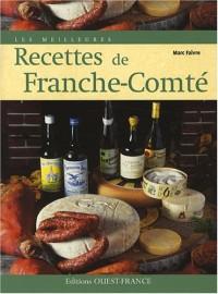 Les meilleures recettes de Franche-Comté