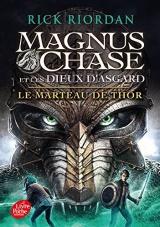 Magnus Chase et les Dieux d'Asgard - Tome 2 [Poche]