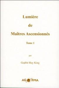 Lumière de Maîtres Ascensionnés - T1