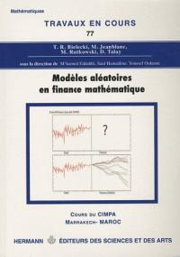 Modèles aléatoires en finance mathématique