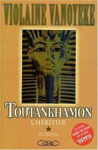 Toutankhamon, tome 1 : L'Héritier