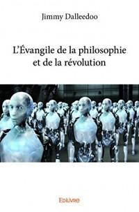 L'Evangile de la Philosophie et de la Revolution