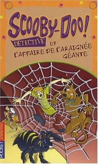 Scooby-Doo détective : Scooby-Doo et l'affaire de l'araignée géante