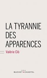 La tyrannie des apparences