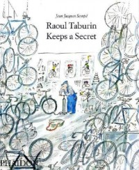 Raoul Taburin Keeps a Secret