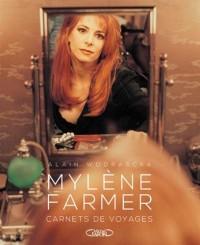 Mylène Farmer, carnets de voyages