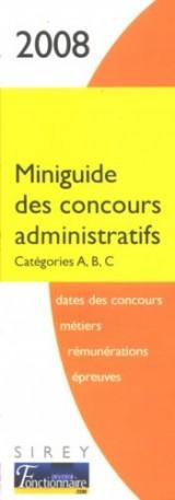 Miniguide des concours administratifs : Catégories A, B et C