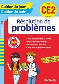 Cahier du jour/Cahier du soir Résolutions de problèmes CE2 - Nouveau programme 2016