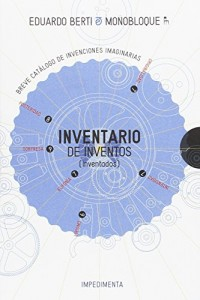 Inventario de inventos inventados/ Inventory of invented inventions