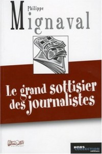 Le grand sottisier des journalistes