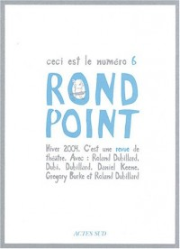 Rond-point, numéro 6
