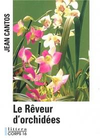 Le rêveur d'orchidées