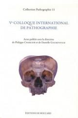 Ve colloque international de pathographie : Bergues, mai 2013