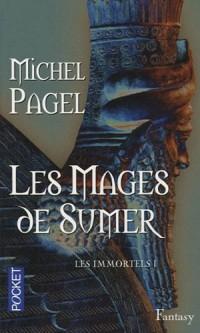 Les Immortels, Tome 1 : Les mages de sumer