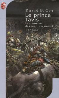 La couronne des sept royaumes, Tome 2 : Le Prince Tavis