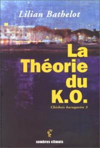 La theorie du k.o.