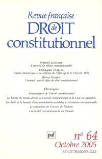 Revue Française de Droit Constitutionnel N 64 2005