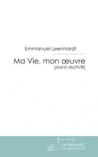 Ma Vie, mon Oeuvre (MAVI Mo9VR) : Témoignage Ultra Sensible d'un Handicapé Mental
