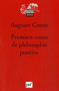 Premiers cours de philosophie positive : Préliminaires généraux et philosophie mathématique