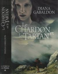 Le chardon et le tartan, tome 1 : Le cercle de pierre