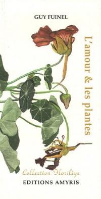 L'amour et les plantes