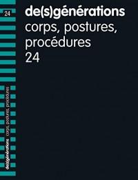 De(S)Generations N 24 ; Corps, Postures, Procédures