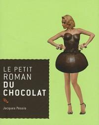 Le Petit Roman du Chocolat