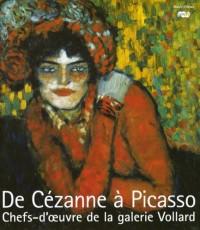 De Cézanne à Picasso : Chefs-d'oeuvre de la galerie Vollard (1Cédérom)